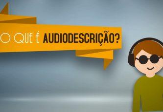 pilula-1-o-que-e-audiodescricao