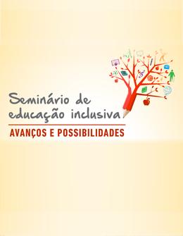 Seminário de Educação Inclusiva / 2016