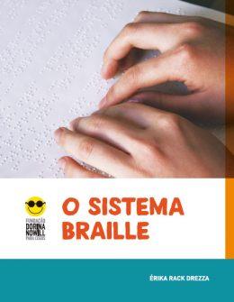 """Descrição da imagem: capa do livro """"O Sistema Braille"""" com a foto de duas mãos tateando texto em braille numa folha branca."""