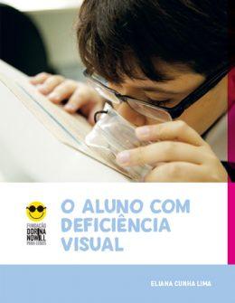 """Descrição da imagem: capa do livro """"O aluno com deficiência visual"""", com a foto de um menino lendo com o auxílio de uma lupa."""