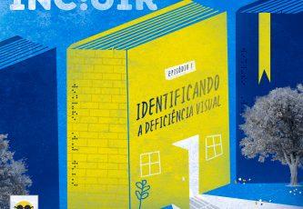 """Descrição da imagem: ilustração de um livro de cor amarela com portas e janelas e o título """"Identificando a deficiência visual"""". No canto superior esquerda da ilustração, há o título """"Saber par incluir"""""""